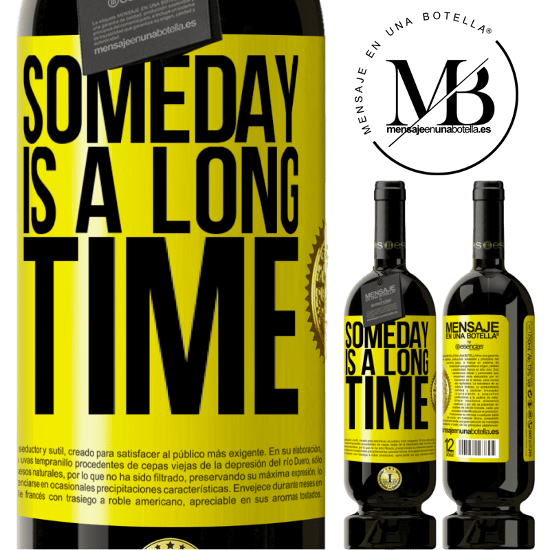 29,95 € Free Shipping | Red Wine Premium Edition MBS® Reserva Someday is a long time Yellow Label. Customizable label Reserva 12 Months Harvest 2013 Tempranillo