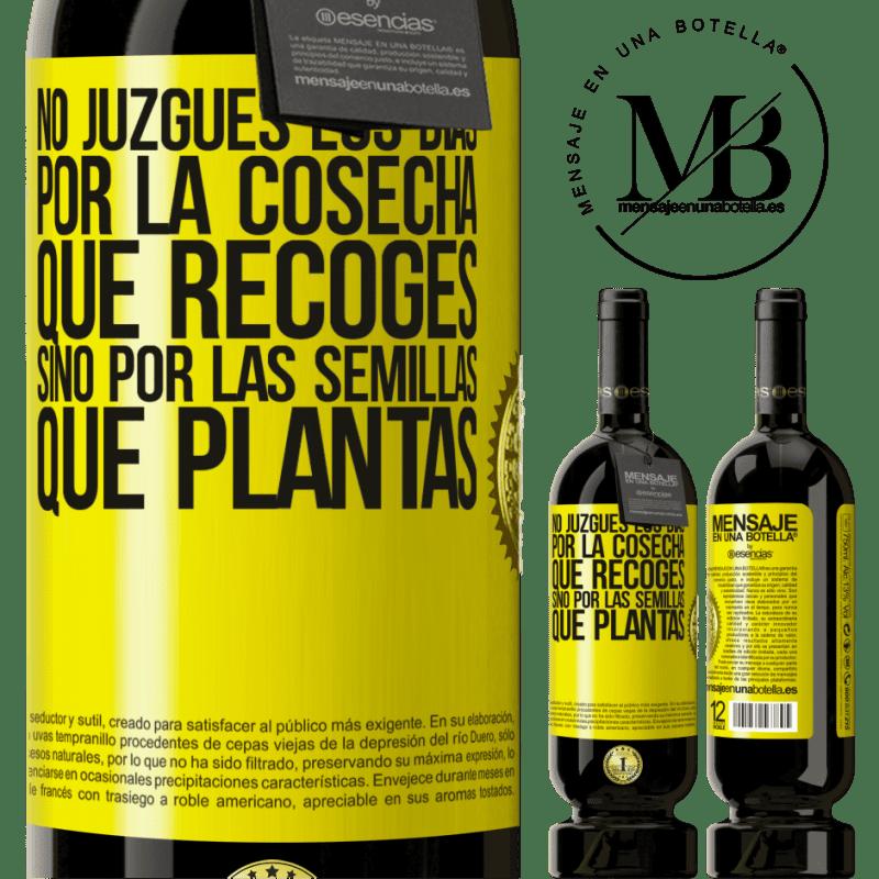 29,95 € Envoi gratuit   Vin rouge Édition Premium MBS® Reserva Ne jugez pas les jours par la récolte que vous récoltez, mais par les graines que vous plantez Étiquette Jaune. Étiquette personnalisable Reserva 12 Mois Récolte 2013 Tempranillo