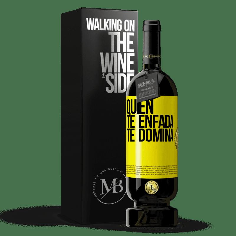29,95 € Envoi gratuit | Vin rouge Édition Premium MBS® Reserva Qui te met en colère te domine Étiquette Jaune. Étiquette personnalisable Reserva 12 Mois Récolte 2013 Tempranillo