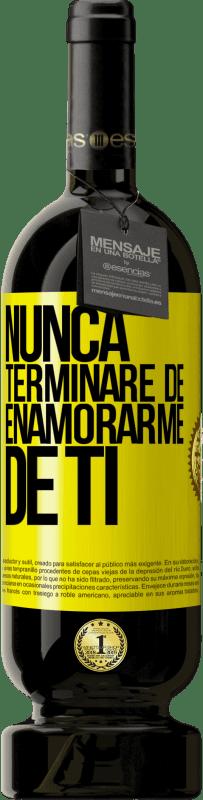 29,95 € Envío gratis | Vino Tinto Edición Premium MBS® Reserva Nunca terminaré de enamorarme de ti Etiqueta Amarilla. Etiqueta personalizable Reserva 12 Meses Cosecha 2013 Tempranillo