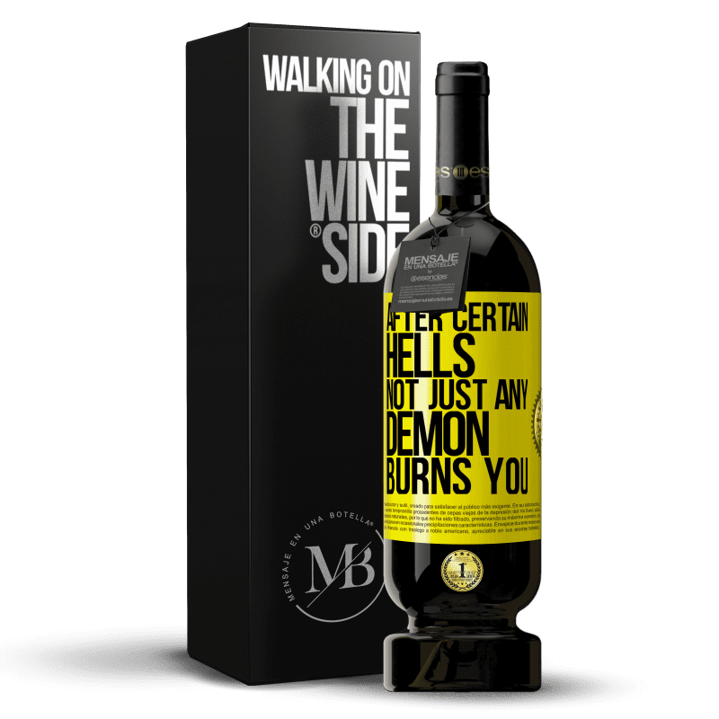 29,95 € Free Shipping | Red Wine Premium Edition MBS® Reserva After certain hells, not just any demon burns you Yellow Label. Customizable label Reserva 12 Months Harvest 2013 Tempranillo