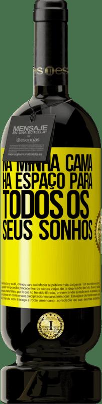 29,95 € Envio grátis   Vinho tinto Edição Premium MBS® Reserva Na minha cama há espaço para todos os seus sonhos Etiqueta Amarela. Etiqueta personalizável Reserva 12 Meses Colheita 2013 Tempranillo