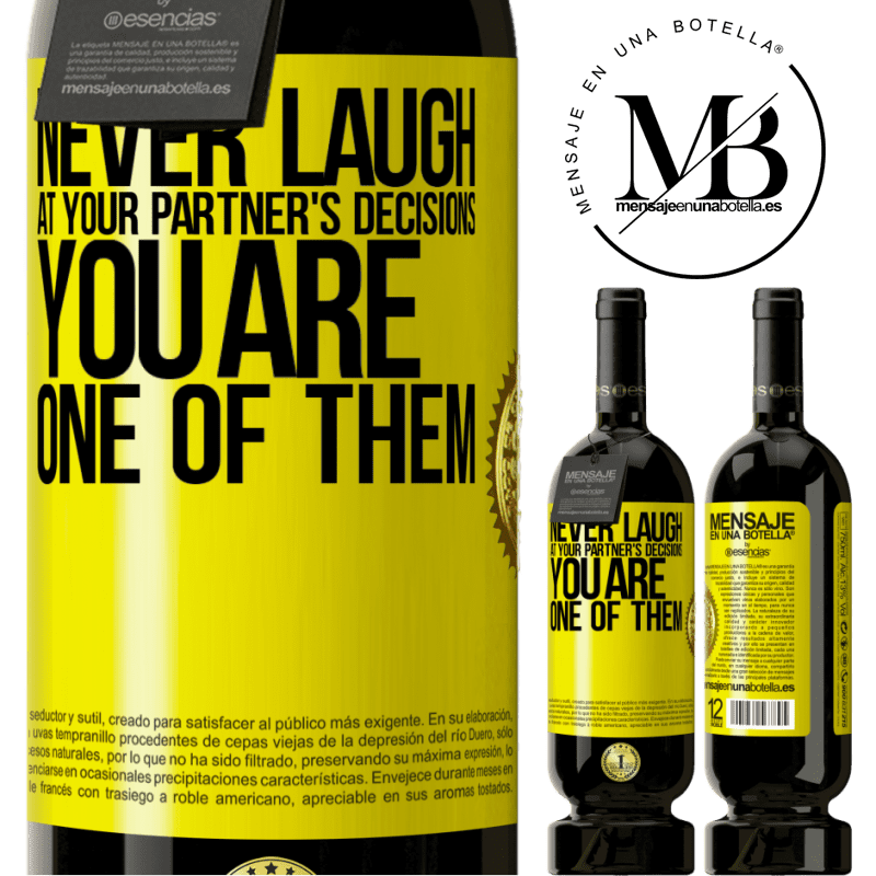 29,95 € Free Shipping   Red Wine Premium Edition MBS® Reserva Never laugh at your partner's decisions. You are one of them Yellow Label. Customizable label Reserva 12 Months Harvest 2013 Tempranillo