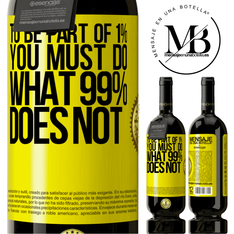 29,95 € Free Shipping   Red Wine Premium Edition MBS® Reserva To be part of 1% you must do what 99% does not Yellow Label. Customizable label Reserva 12 Months Harvest 2013 Tempranillo