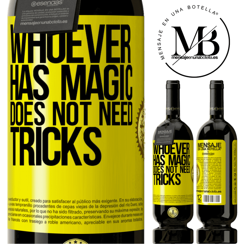 29,95 € Free Shipping   Red Wine Premium Edition MBS® Reserva Whoever has magic does not need tricks Yellow Label. Customizable label Reserva 12 Months Harvest 2013 Tempranillo