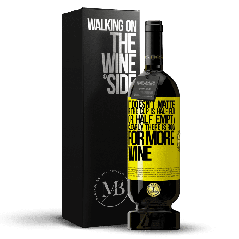 29,95 € Free Shipping | Red Wine Premium Edition MBS® Reserva It doesn't matter if the cup is half full or half empty. Clearly there is room for more wine Yellow Label. Customizable label Reserva 12 Months Harvest 2013 Tempranillo