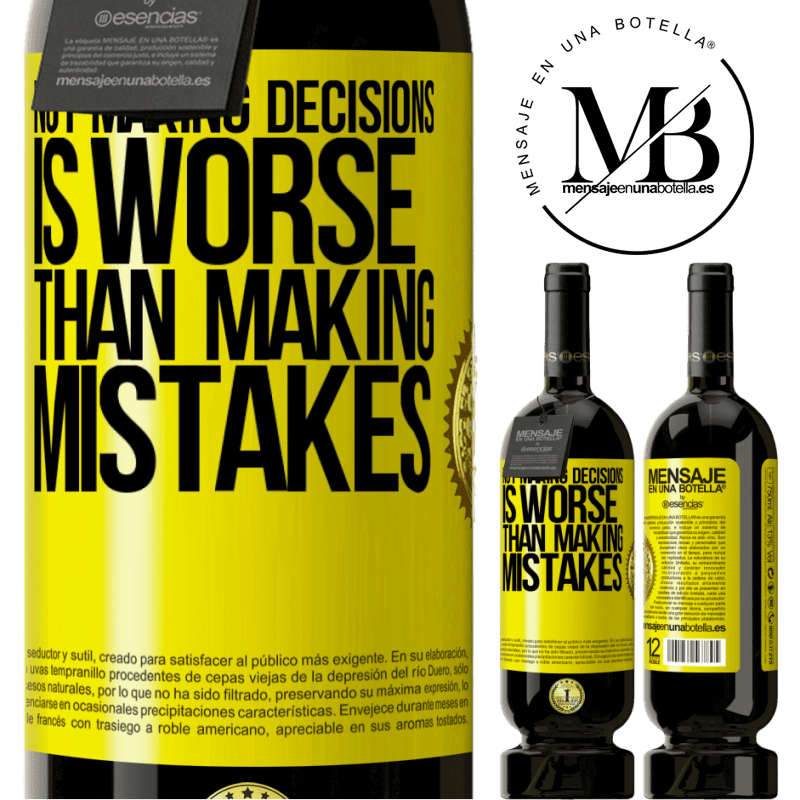 29,95 € Free Shipping | Red Wine Premium Edition MBS® Reserva Not making decisions is worse than making mistakes Yellow Label. Customizable label Reserva 12 Months Harvest 2013 Tempranillo