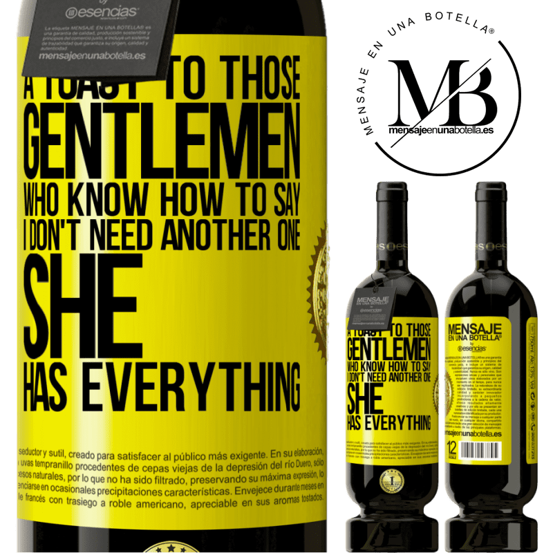 29,95 € Free Shipping | Red Wine Premium Edition MBS® Reserva A toast to those gentlemen who know how to say I don't need another one, she has everything Yellow Label. Customizable label Reserva 12 Months Harvest 2013 Tempranillo