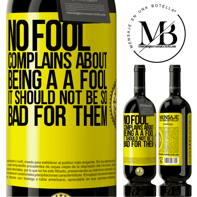 29,95 € Free Shipping | Red Wine Premium Edition MBS® Reserva No fool complains about being a a fool. It should not be so bad for them Yellow Label. Customizable label Reserva 12 Months Harvest 2013 Tempranillo