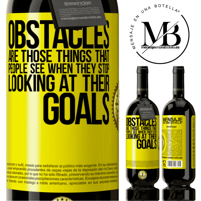 29,95 € Free Shipping   Red Wine Premium Edition MBS® Reserva Obstacles are those things that people see when they stop looking at their goals Yellow Label. Customizable label Reserva 12 Months Harvest 2013 Tempranillo