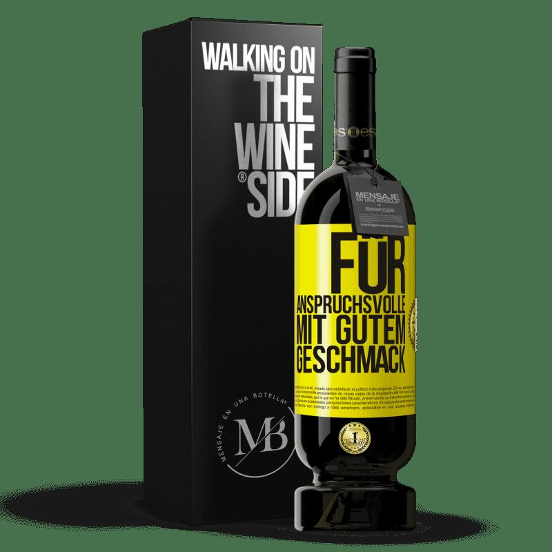 29,95 € Kostenloser Versand   Rotwein Premium Edition MBS® Reserva Für anspruchsvolle mit gutem Geschmack Gelbes Etikett. Anpassbares Etikett Reserva 12 Monate Ernte 2013 Tempranillo