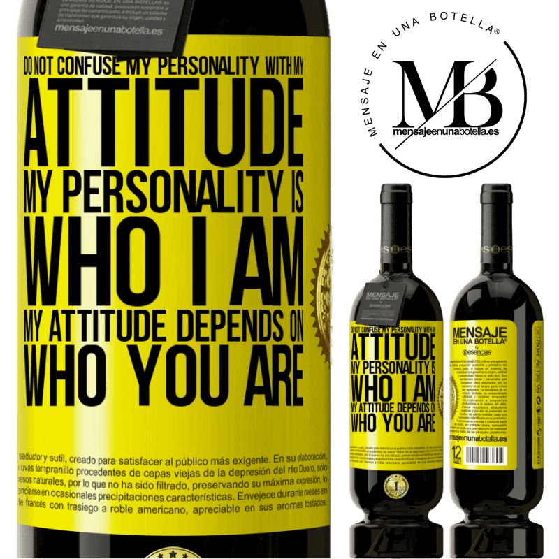 29,95 € Free Shipping | Red Wine Premium Edition MBS® Reserva Do not confuse my personality with my attitude. My personality is who I am. My attitude depends on who you are Yellow Label. Customizable label Reserva 12 Months Harvest 2013 Tempranillo