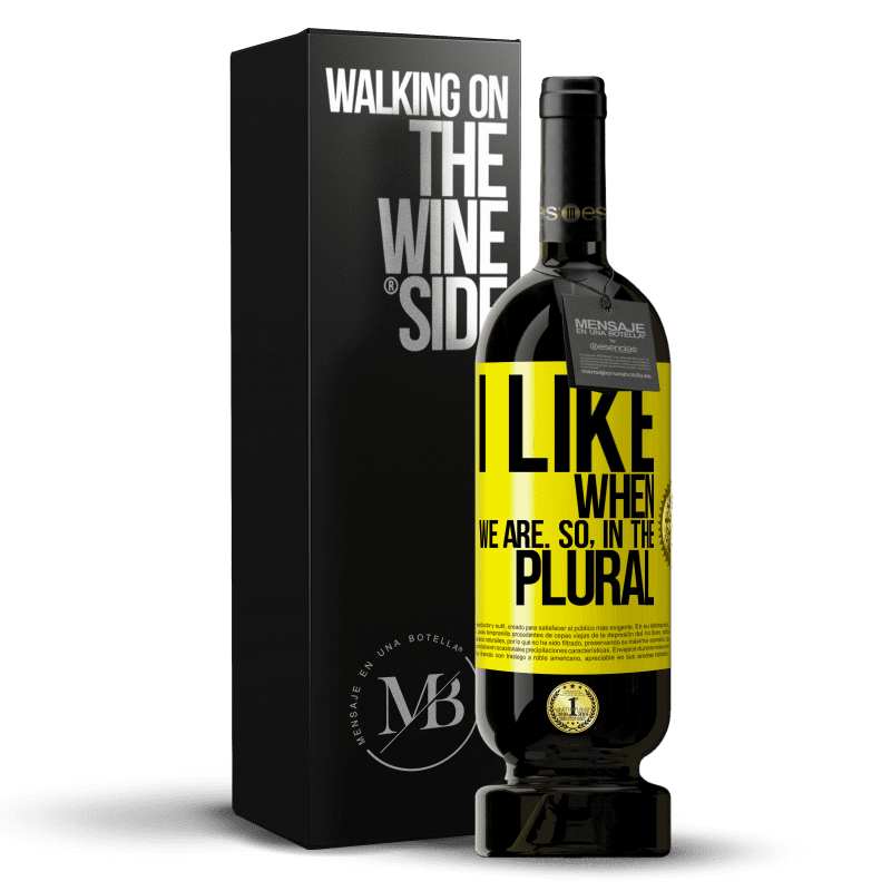 29,95 € Free Shipping | Red Wine Premium Edition MBS® Reserva I like when we are. So in the plural Yellow Label. Customizable label Reserva 12 Months Harvest 2013 Tempranillo
