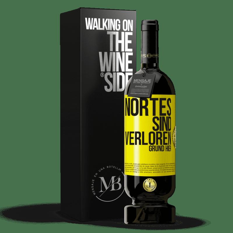 29,95 € Kostenloser Versand   Rotwein Premium Edition MBS® Reserva Nortes sind verloren. Grund hier Gelbes Etikett. Anpassbares Etikett Reserva 12 Monate Ernte 2013 Tempranillo