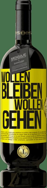 29,95 € Kostenloser Versand | Rotwein Premium Edition MBS® Reserva Wollen bleiben wollen gehen Gelbes Etikett. Anpassbares Etikett Reserva 12 Monate Ernte 2013 Tempranillo