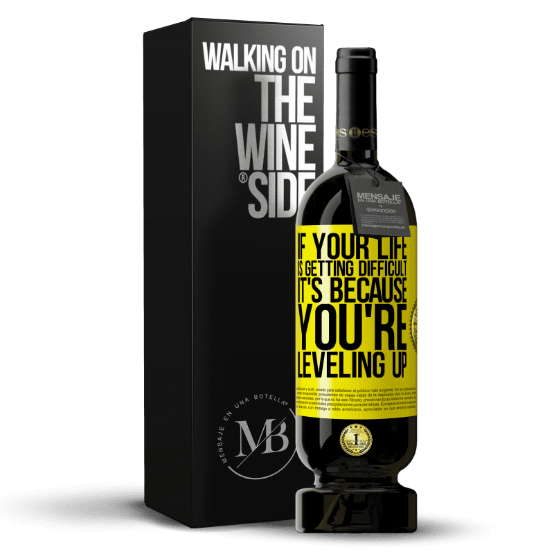 29,95 € Free Shipping | Red Wine Premium Edition MBS® Reserva If your life is getting difficult, it's because you're leveling up Yellow Label. Customizable label Reserva 12 Months Harvest 2013 Tempranillo
