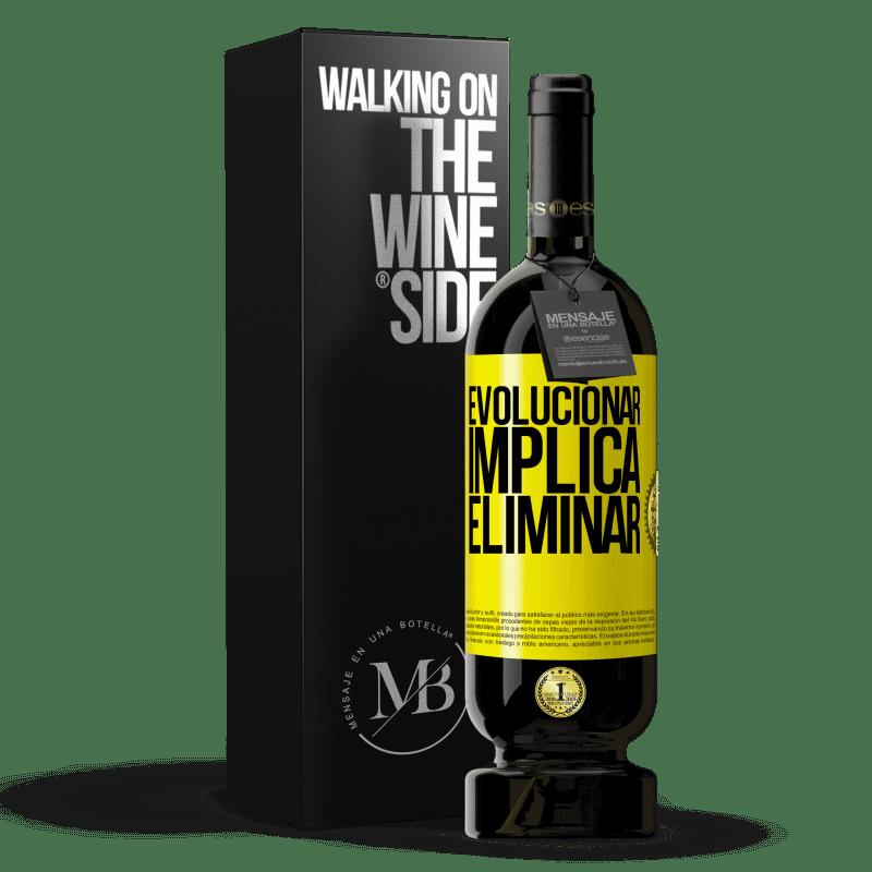 29,95 € Envoi gratuit   Vin rouge Édition Premium MBS® Reserva Évoluer implique d'éliminer Étiquette Jaune. Étiquette personnalisable Reserva 12 Mois Récolte 2013 Tempranillo