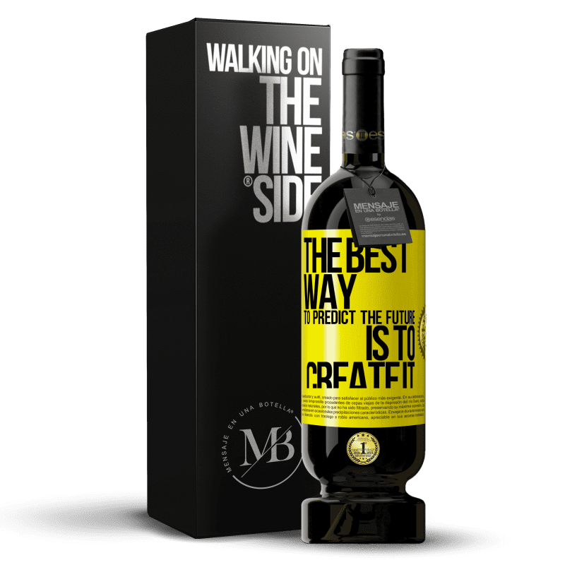 29,95 € Free Shipping | Red Wine Premium Edition MBS® Reserva The best way to predict the future is to create it Yellow Label. Customizable label Reserva 12 Months Harvest 2013 Tempranillo