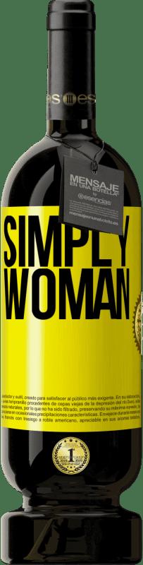 29,95 € | Red Wine Premium Edition MBS Reserva Simply woman Yellow Label. Customizable label I.G.P. Vino de la Tierra de Castilla y León Aging in oak barrels 12 Months Harvest 2013 Spain Tempranillo
