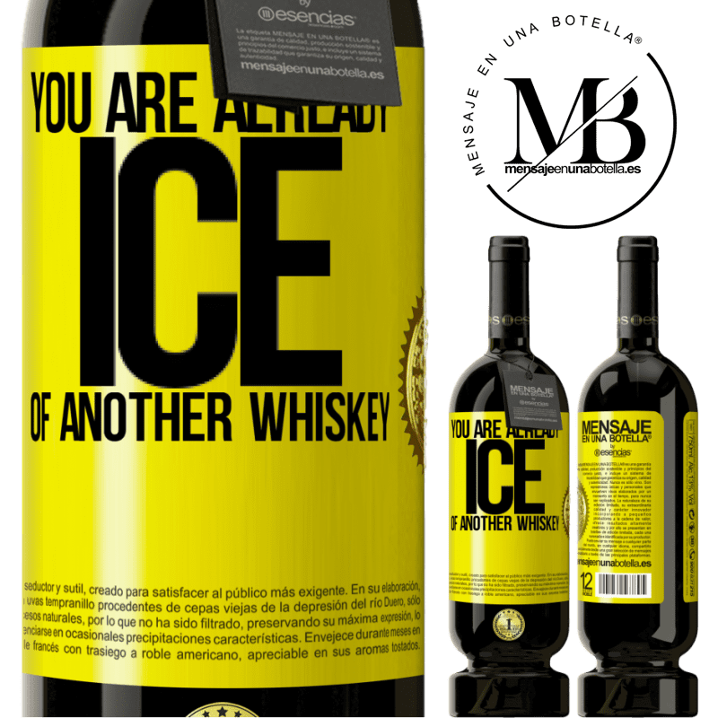 29,95 € Free Shipping | Red Wine Premium Edition MBS® Reserva You are already ice of another whiskey Yellow Label. Customizable label Reserva 12 Months Harvest 2013 Tempranillo