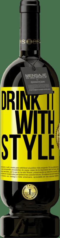 19,95 € | Red Wine Premium Edition RED MBS Drink it with style Yellow Label. Customized label I.G.P. Vino de la Tierra de Castilla y León Aging in oak barrels 12 Months Harvest 2016 Spain Tempranillo