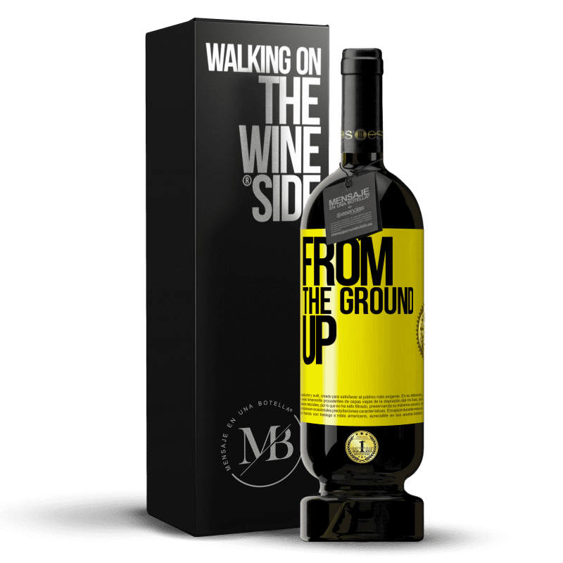 29,95 € Free Shipping | Red Wine Premium Edition MBS® Reserva From The Ground Up Yellow Label. Customizable label Reserva 12 Months Harvest 2013 Tempranillo