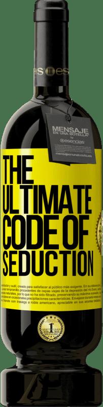 19,95 € | Red Wine Premium Edition RED MBS The ultimate code of seduction Yellow Label. Customized label I.G.P. Vino de la Tierra de Castilla y León Aging in oak barrels 12 Months Harvest 2016 Spain Tempranillo