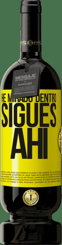 29,95 € Envío gratis   Vino Tinto Edición Premium MBS® Reserva He mirado dentro. Sigues ahí Etiqueta Amarilla. Etiqueta personalizable Reserva 12 Meses Cosecha 2013 Tempranillo