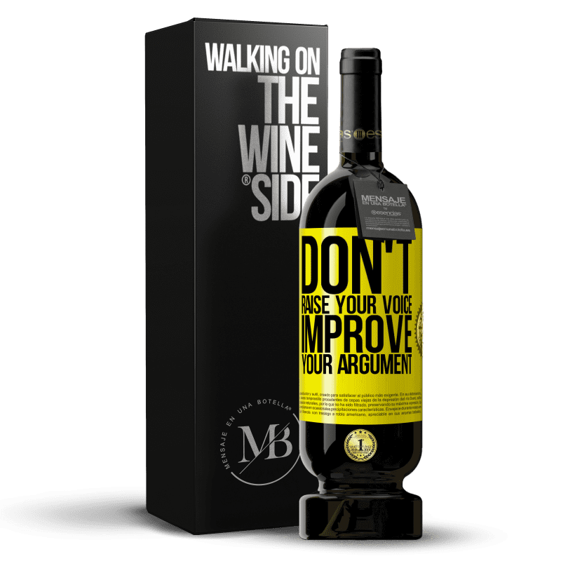29,95 € Free Shipping | Red Wine Premium Edition MBS® Reserva Don't raise your voice, improve your argument Yellow Label. Customizable label Reserva 12 Months Harvest 2013 Tempranillo