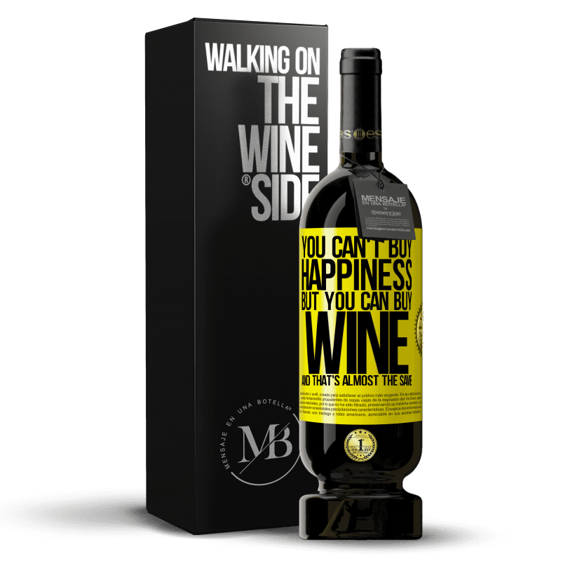 29,95 € Free Shipping | Red Wine Premium Edition MBS® Reserva You can't buy happiness, but you can buy wine and that's almost the same Yellow Label. Customizable label Reserva 12 Months Harvest 2013 Tempranillo