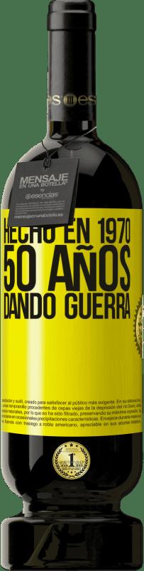 29,95 € Envío gratis | Vino Tinto Edición Premium MBS® Reserva Hecho en 1970. 50 años dando guerra Etiqueta Amarilla. Etiqueta personalizable Reserva 12 Meses Cosecha 2013 Tempranillo