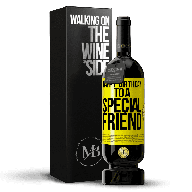 29,95 € Free Shipping | Red Wine Premium Edition MBS® Reserva Happy birthday to a special friend Yellow Label. Customizable label Reserva 12 Months Harvest 2013 Tempranillo