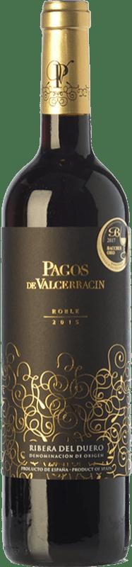 11,95 € Envío gratis | Vino tinto Pagos de Valcerracín Roble D.O. Ribera del Duero Castilla y León España Tempranillo Botella 75 cl