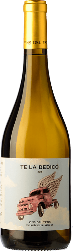 9,95 € | White wine Vins del Tros Te la Dedico D.O. Terra Alta Catalonia Spain Grenache White, Chenin White Bottle 75 cl