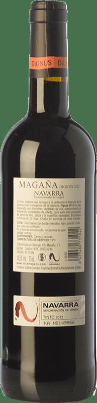 9,95 € Free Shipping   Red wine Viña Magaña Dignus Joven D.O. Navarra Navarre Spain Tempranillo, Merlot, Cabernet Sauvignon Bottle 75 cl