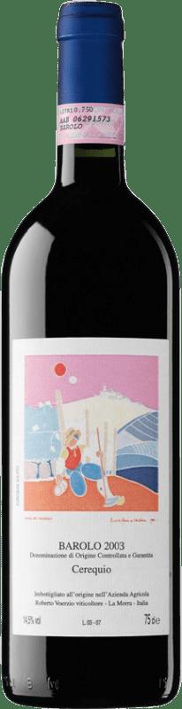 343,95 € Free Shipping | Red wine Roberto Voerzio Cerequio 2003 D.O.C.G. Barolo Piemonte Italy Nebbiolo Bottle 75 cl